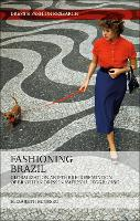 Fashioning Brazil: Globalization and...