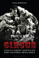 The End of the Circus: Evolutionary...
