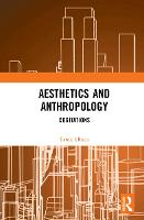 Anthropology and Aesthetics: Cogitations