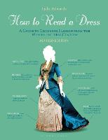 How to Read a Dress: Revised Edition