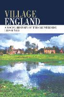 Village England: A Social History of...