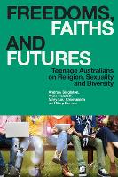 Freedoms, Faiths and Futures: Teenage...