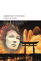 Angela Carter's Pyrotechnics: A Union...