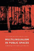Multilingualism in the Public Space:...