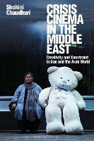 Crisis Cinema in the Middle East:...
