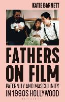 Fathers on Film: Paternity and...