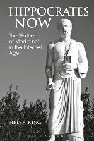 Hippocrates Now: The 'Father of...