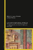 Lucan's Imperial World: The Bellum...