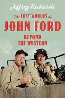 The Lost Worlds of John Ford: Beyond...