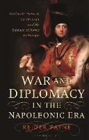 War and Diplomacy in the Napoleonic...