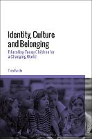 Identity, Culture and Belonging:...