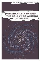 Jonathan Lethem and the Galaxy of...