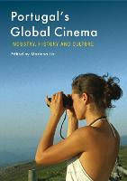 Portugal's Global Cinema: Industry,...