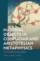 Material Objects in Confucian and...