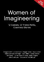 Women Of Imagineering: 12 Careers, 12...