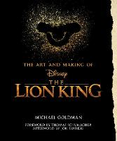 The Art And Making Of The Lion King:...