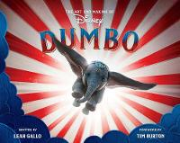 The Art And Making Of Dumbo: Foreword...