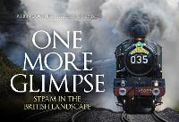 One More Glimpse: Steam in the ...
