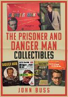 The Prisoner and Danger Man Collectibles