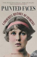 Painted Faces: A Colourful History of...