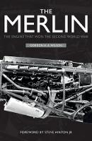 The Merlin: The Engine That Won the...