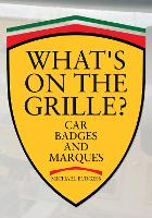 What's on the Grille?: Car Badges and...