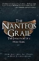 The Nanteos Grail: The Evolution of a...