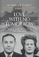 Love with No Tomorrow: Tales of...