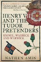 Henry VII and the Tudor Pretenders:...
