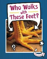 Who Walks With These Feet?