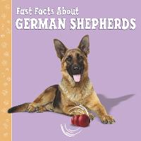 Fast Facts About German Shepherds