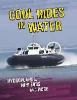 Cool Rides in Water: Hydroplanes, ...
