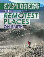Explorers of the Remotest Places on...