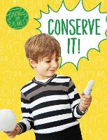 Conserve It!