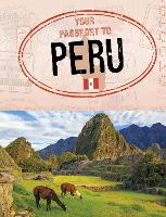 Your Passport to Peru