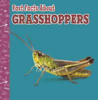 Fast Facts About Grasshoppers