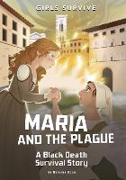 Maria and the Plague: A Black Death...