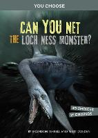 Can You Net the Loch Ness Monster?: ...