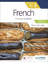 French for the IB MYP 1-3...