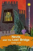 Neville and the Lost Bridge