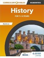 Curriculum for Wales: History for...