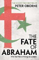 The Fate of Abraham: Why the West is...