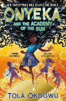 Onyeka and the Academy of the Sun