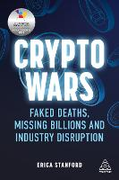 Crypto Wars: Faked Deaths, Missing...