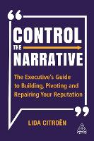 Control the Narrative: The ...