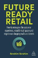 Future-Ready Retail: How to reimagine...
