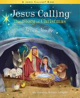 Jesus Calling: The Story of Christmas...