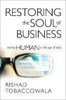 Restoring the Soul of Business:...