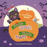 Pumpkin One, Pumpkin Two: A Counting...