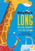 Giraffe's Long Good-Night: A...